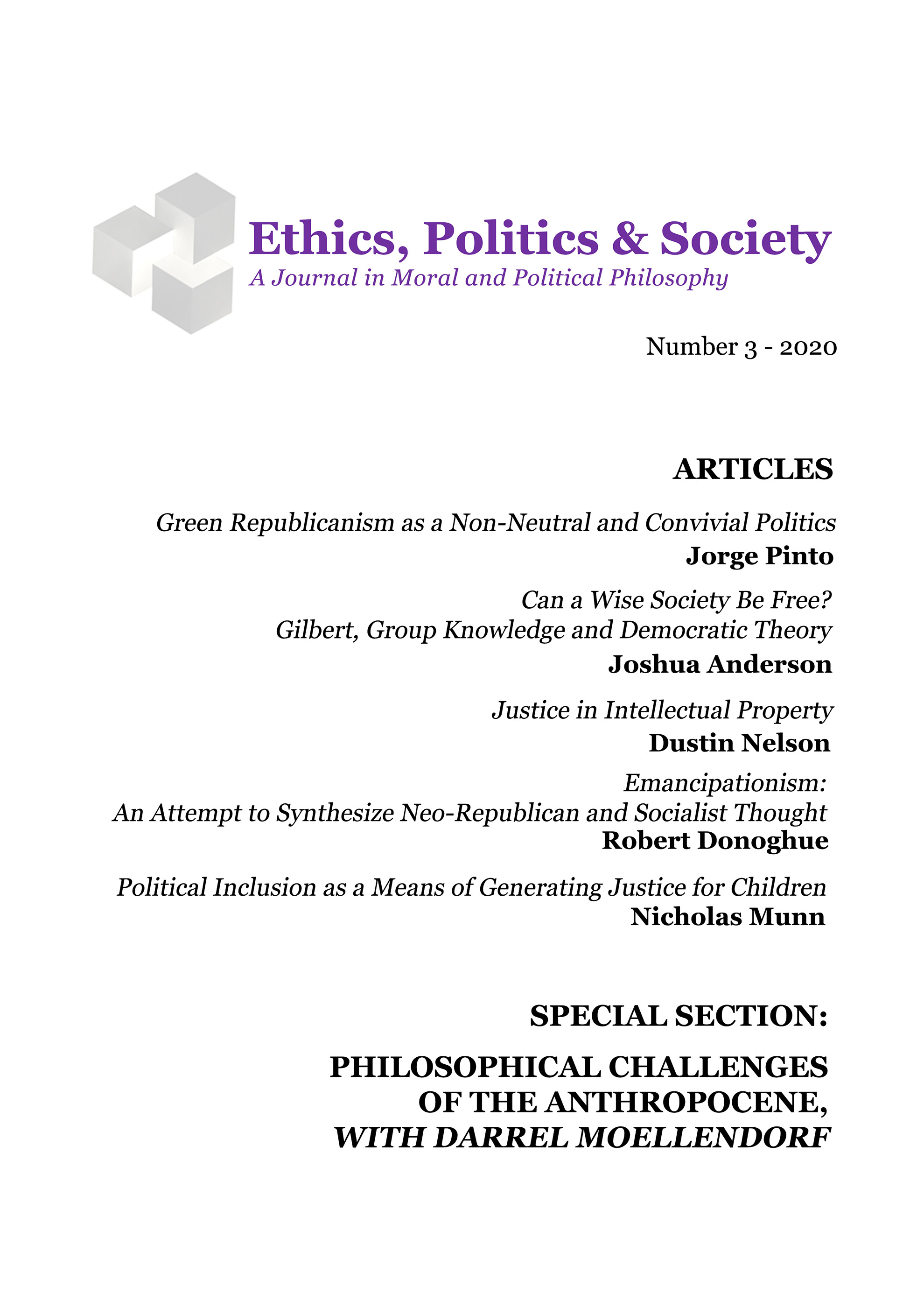 View Vol. 3 (2020): Ethics, Politics & Society. A Journal in Moral and Political Philosophy